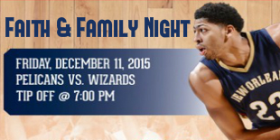 100215 Pelicans Faith and Family Night Feature