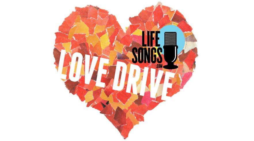 LifeSongs Love Drive